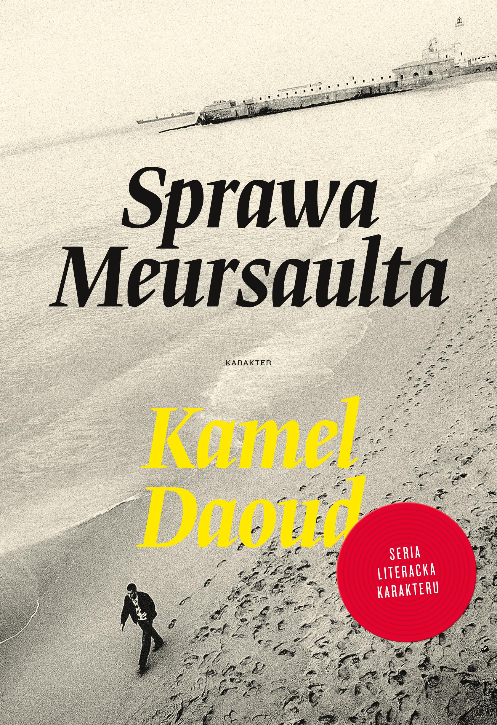 Kamel Daoud, Sprawa Meursaulta