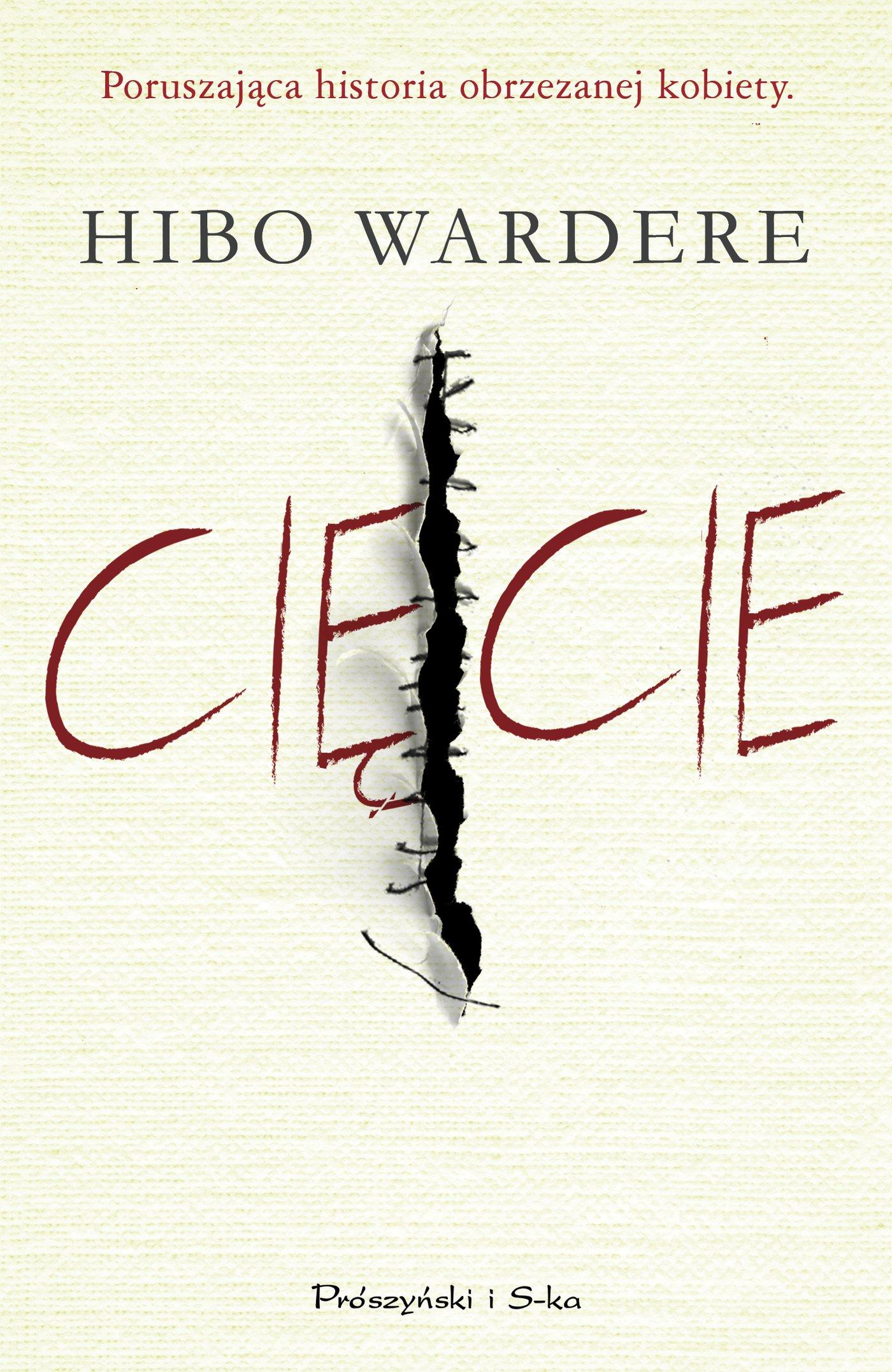 Hibo Wardere, Cięcie