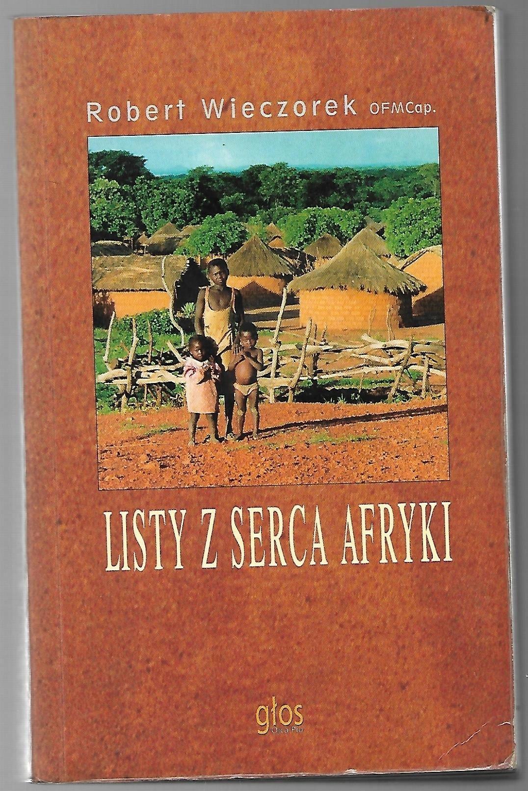 Robert Wieczorek, Listy z serca Afryki