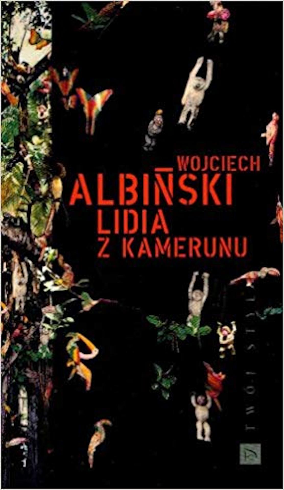 Wojciech Albiński, Lidia z Kamerunu